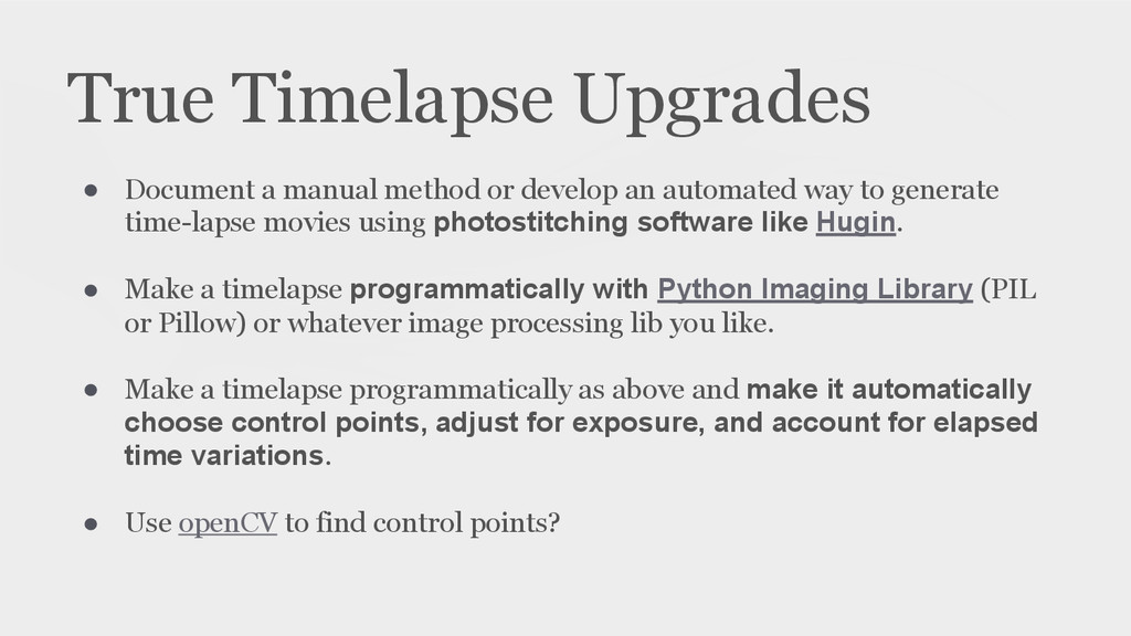 True Timelapse Upgrades ● Document a manual met...