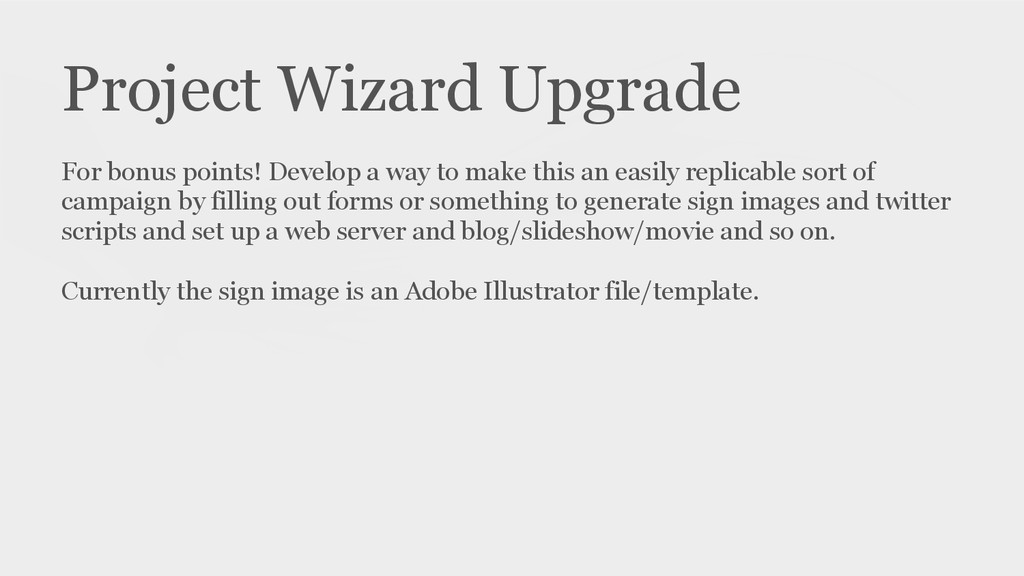 Project Wizard Upgrade For bonus points! Develo...