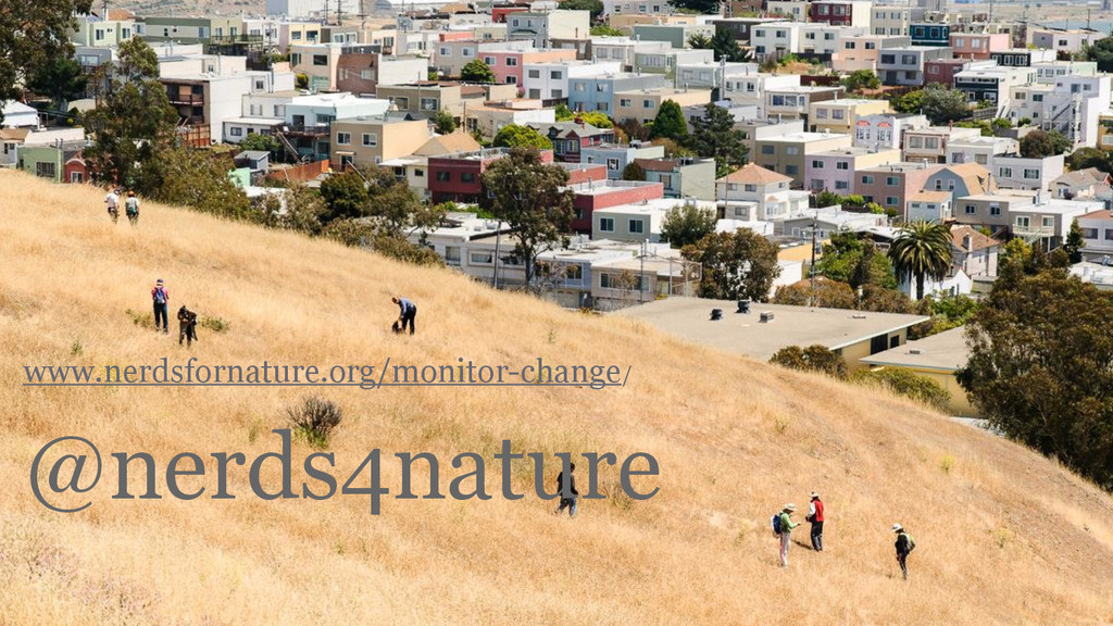 www.nerdsfornature.org/monitor-change/ ! @nerds...