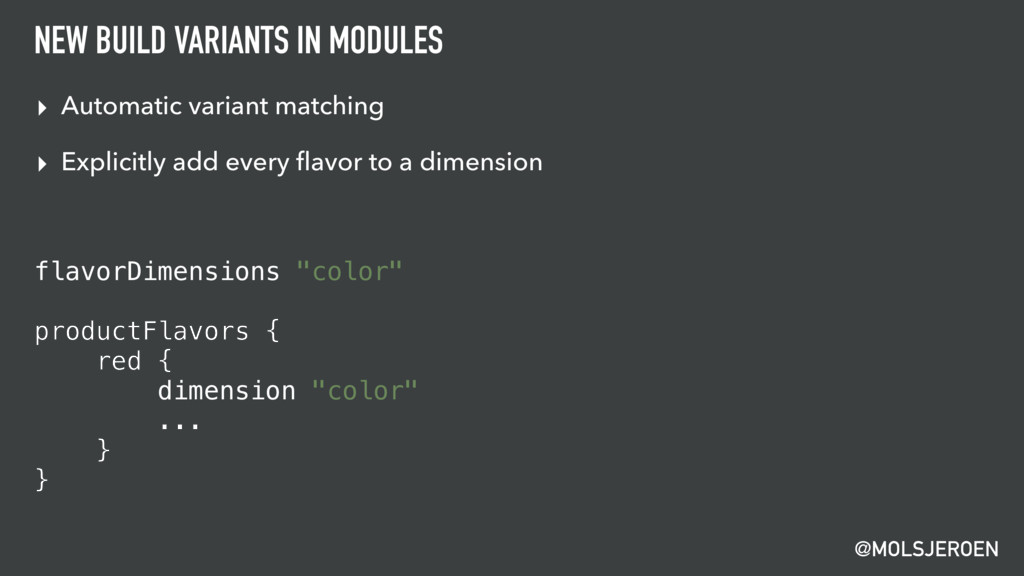 @MOLSJEROEN NEW BUILD VARIANTS IN MODULES ▸ Aut...
