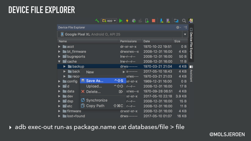 @MOLSJEROEN DEVICE FILE EXPLORER ▸ adb exec-out...