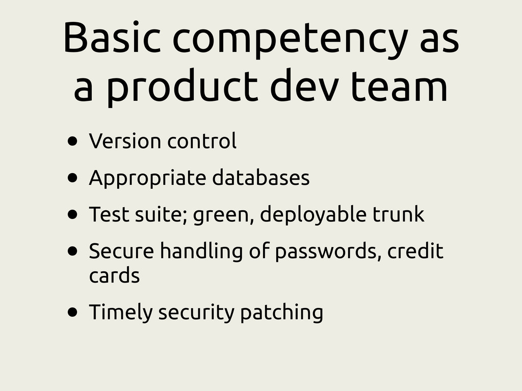 Basic competency as a product dev team • Versio...