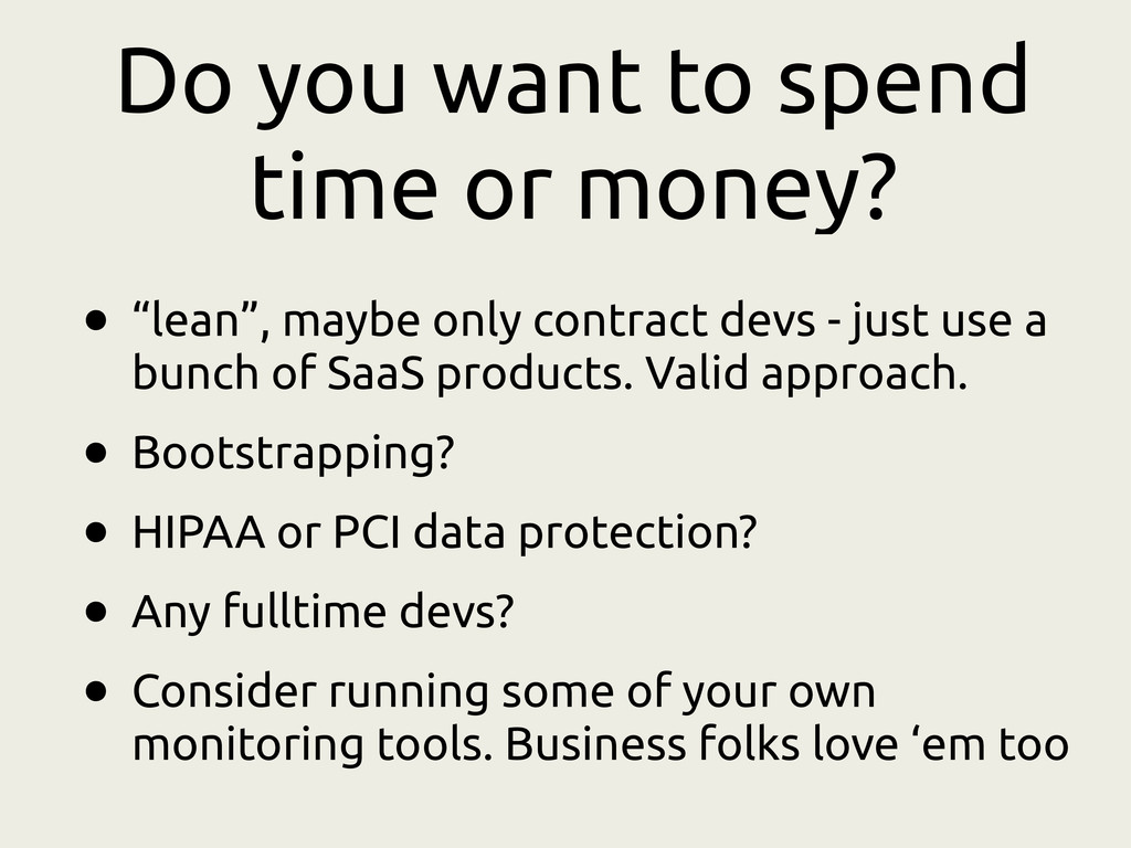 "Do you want to spend time or money? • ""lean"", m..."