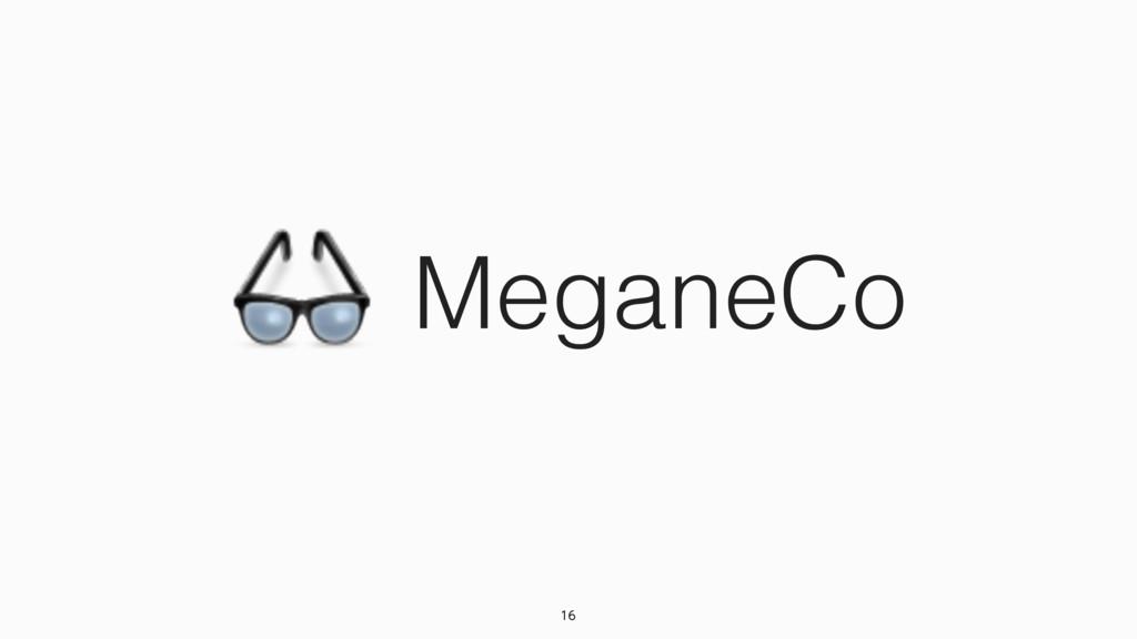 MeganeCo