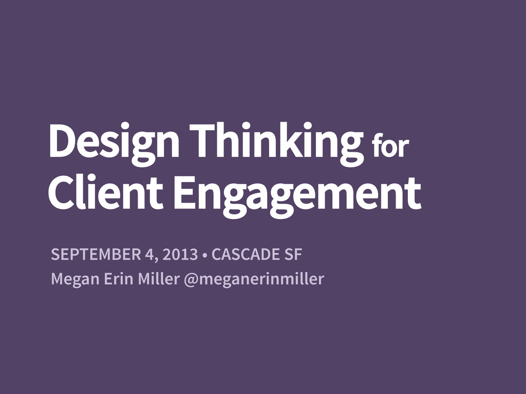 Design Thinking for Client Engagement SEPTEMBE...