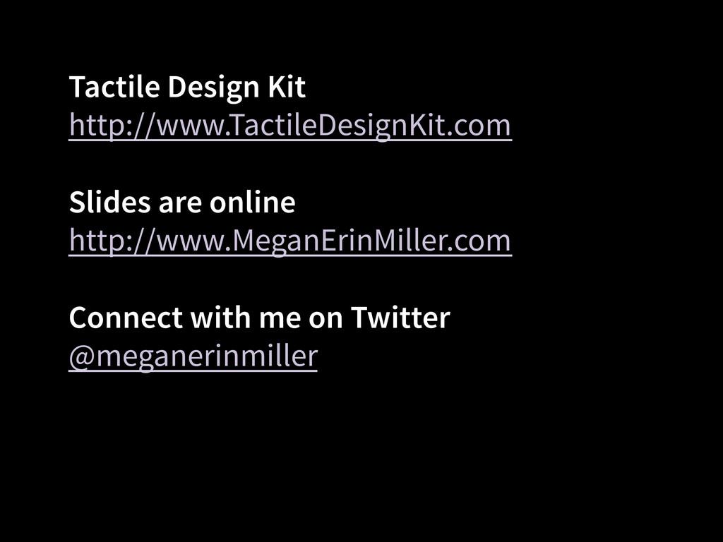 Tactile Design Kit http://www.TactileDesignKit....