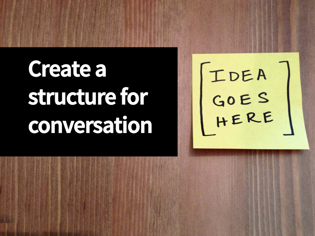 Create a structure for conversation