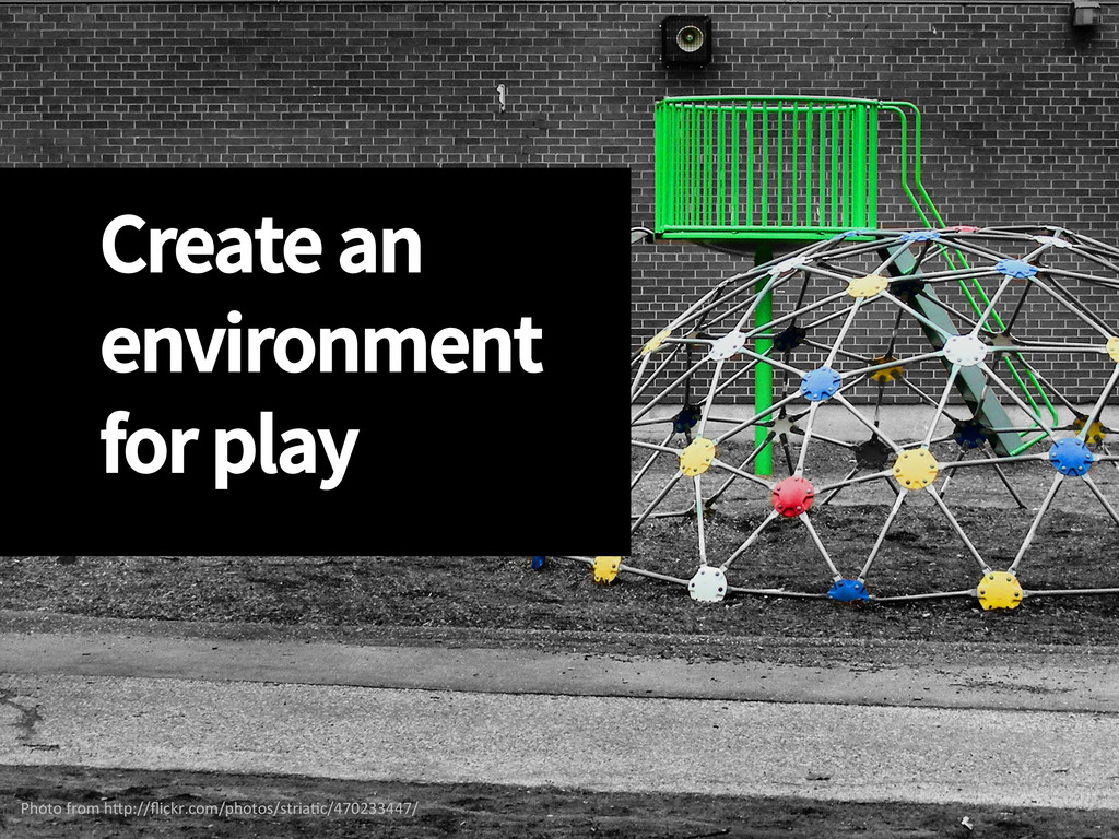 Create an environment for play Photo from...