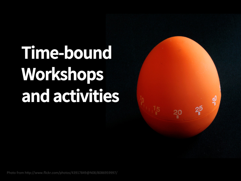 Time-bound Workshops and activities Photo ...
