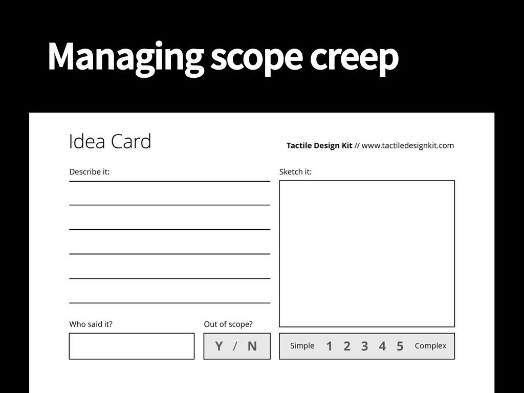 Managing scope creep