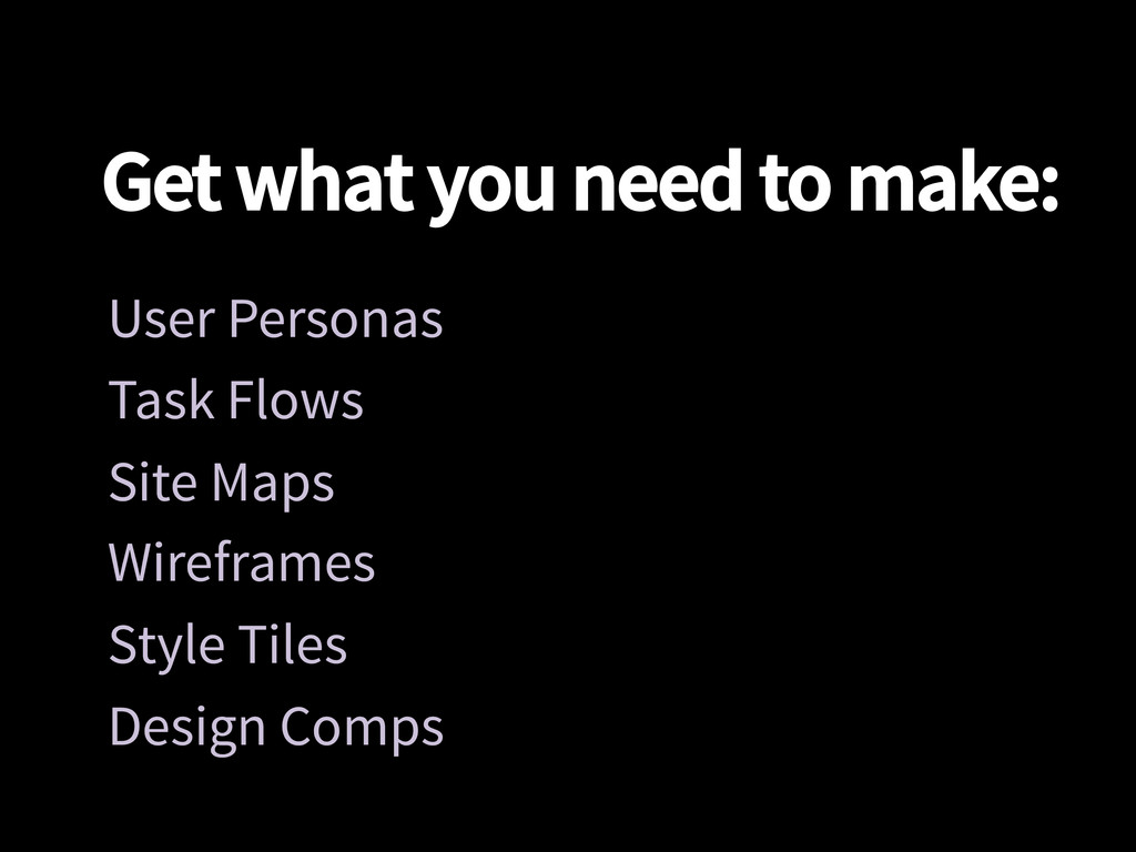 Get what you need to make: User Personas Task...