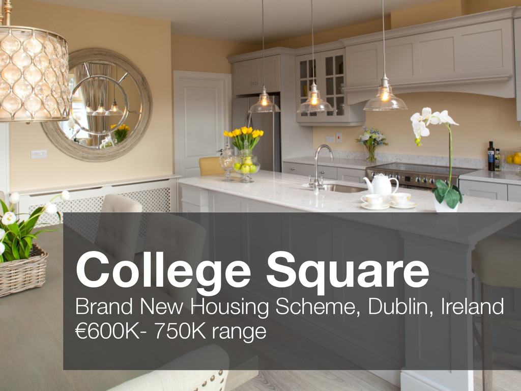 College Square Brand New Housing Scheme, Dublin...