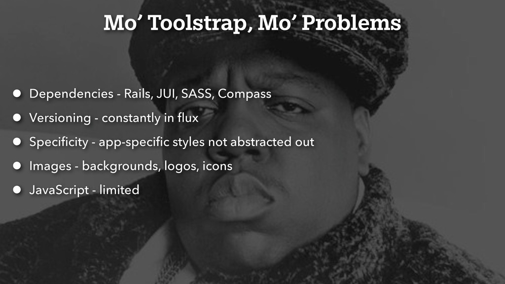 Mo' Toolstrap, Mo' Problems • Dependencies - Ra...