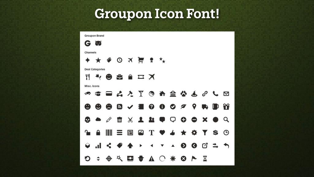 Groupon Icon Font!