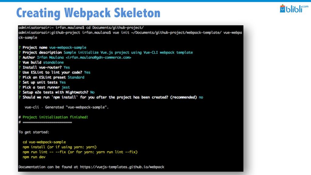 Creating Webpack Skeleton