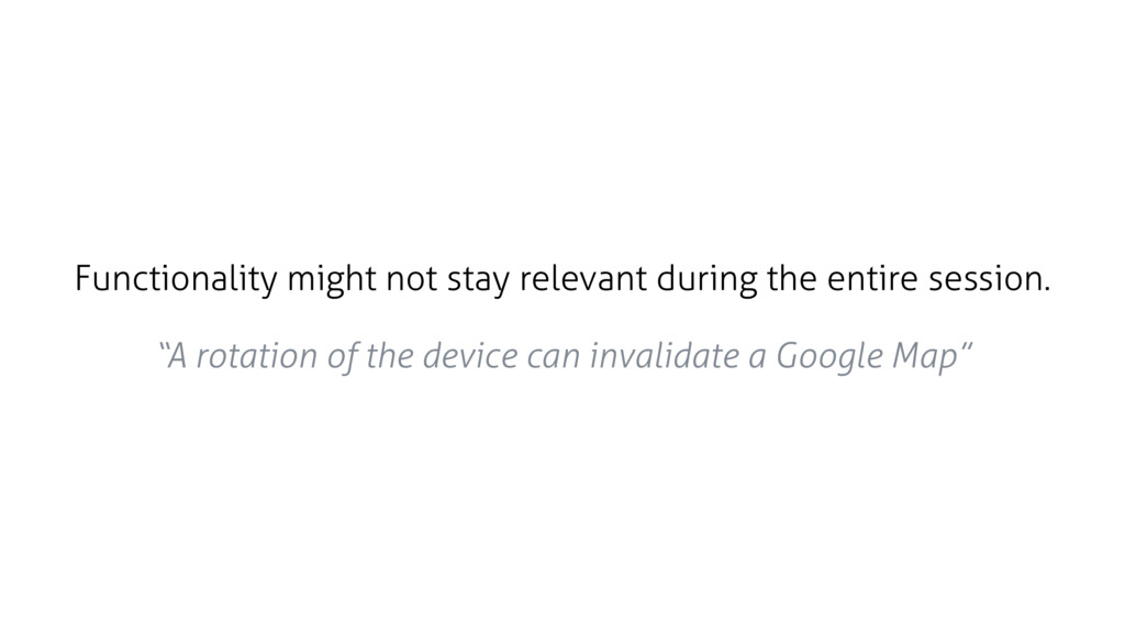 Functionality might not stay relevant during th...