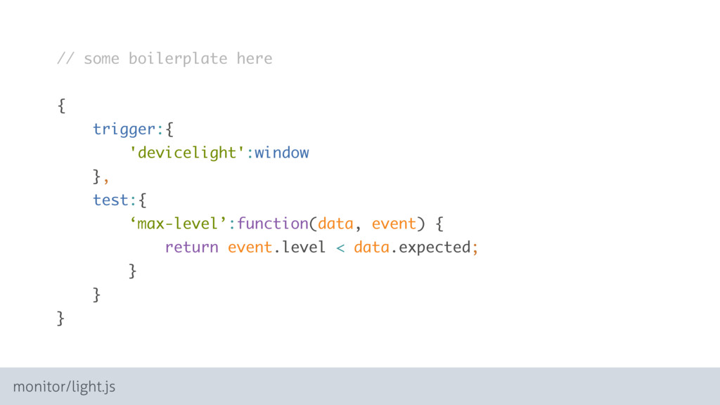 monitor/light.js // some boilerplate here { tr...