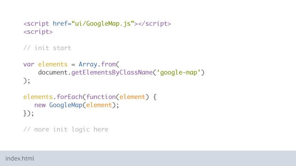 "<script href=""ui/GoogleMap.js""></script> <scrip..."