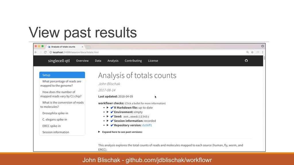 View past results John Blischak - github.c...