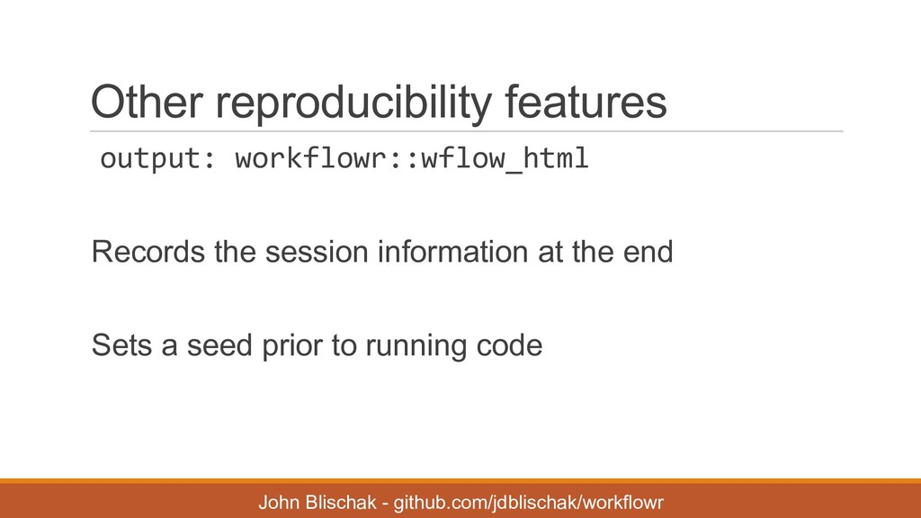 Other reproducibility features output: workf...