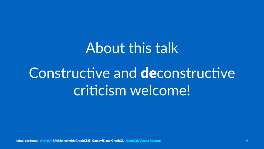 About this talk Construc)ve and deconstruc)ve c...
