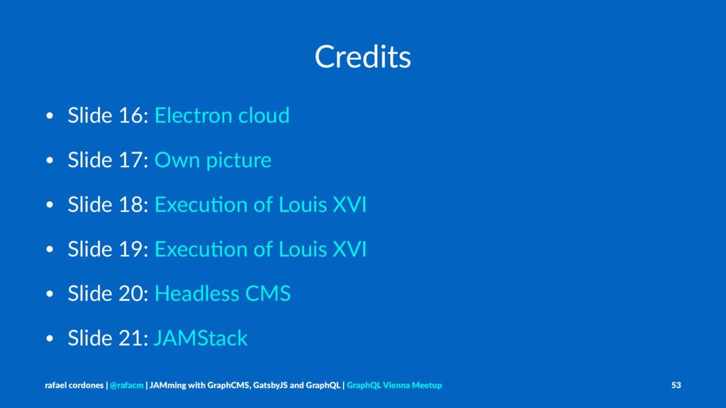 Credits • Slide 16: Electron cloud • Slide 17: ...