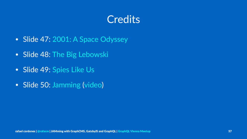 Credits • Slide 47: 2001: A Space Odyssey • Sli...
