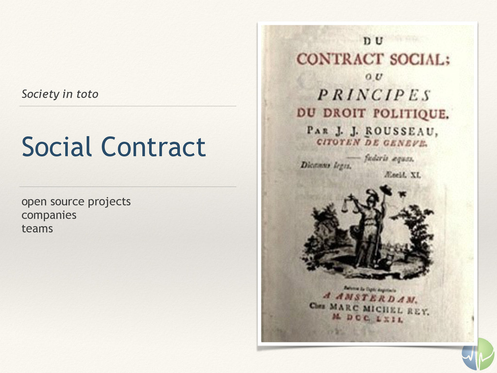 Society in toto Social Contract open source pro...