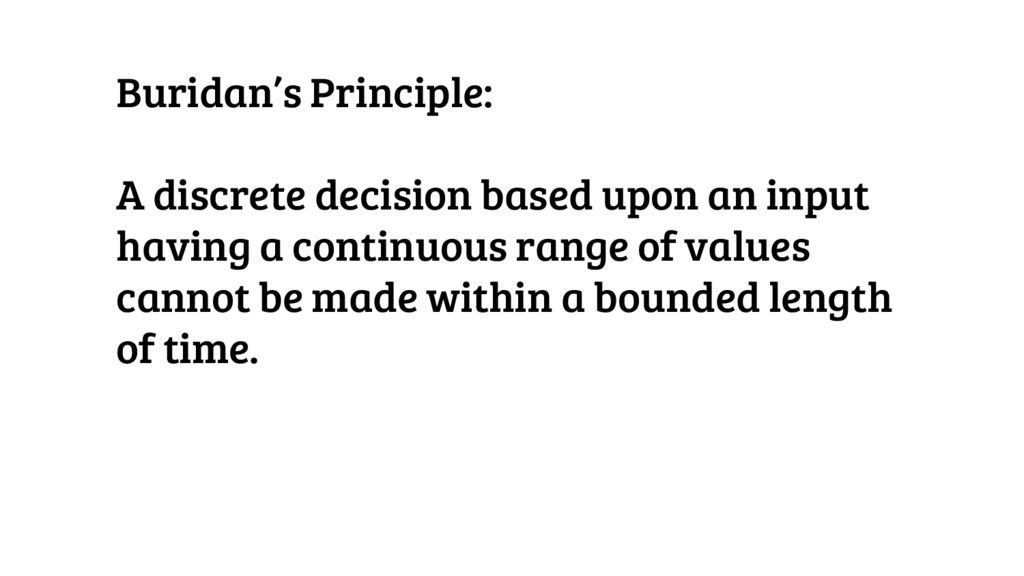 Buridan's Principle: A discrete decision based ...