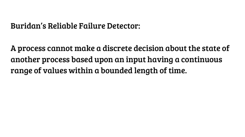 Buridan's Reliable Failure Detector: A process ...