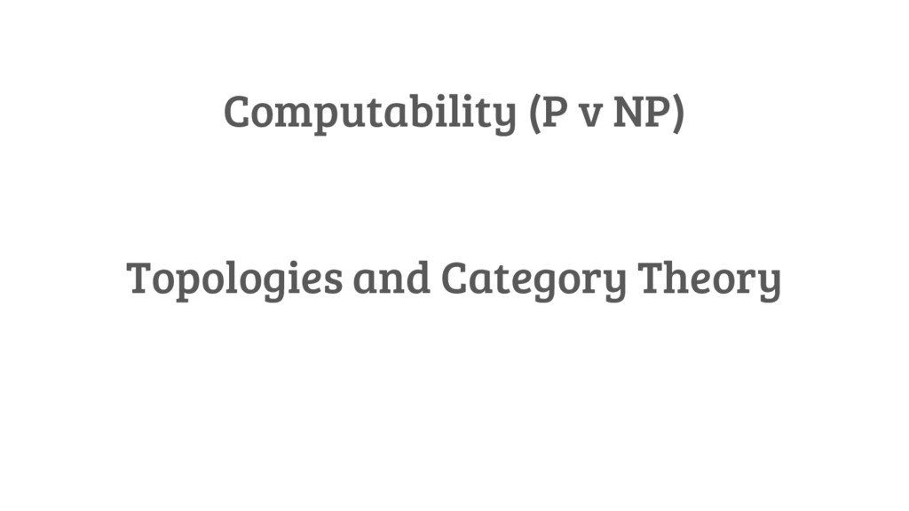 Computability (P v NP) Topologies and Category ...
