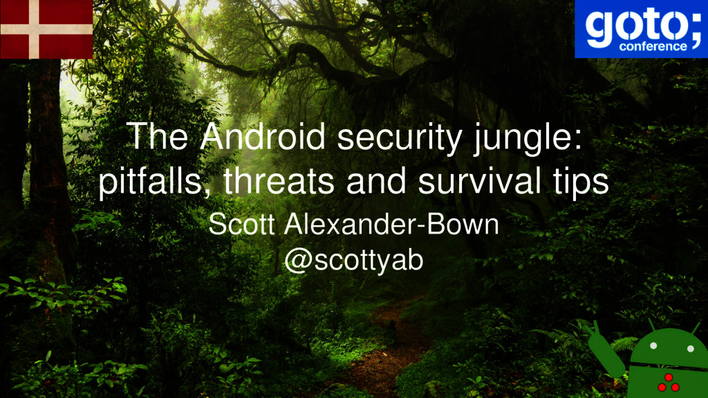 The Android security jungle: pitfalls, threats ...