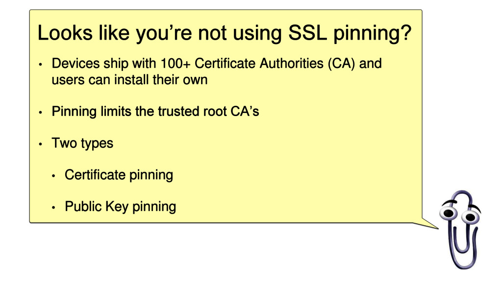 Looks like you're not using SSL pinning? • Devi...