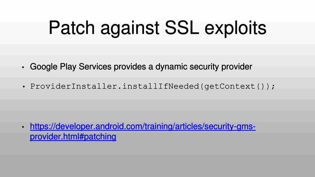 Patch against SSL exploits • Google Play Servic...
