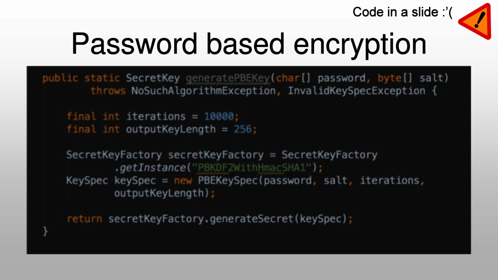 Password based encryption Code in a slide :'(