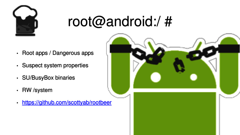 root@android:/ # • Root apps / Dangerous apps •...
