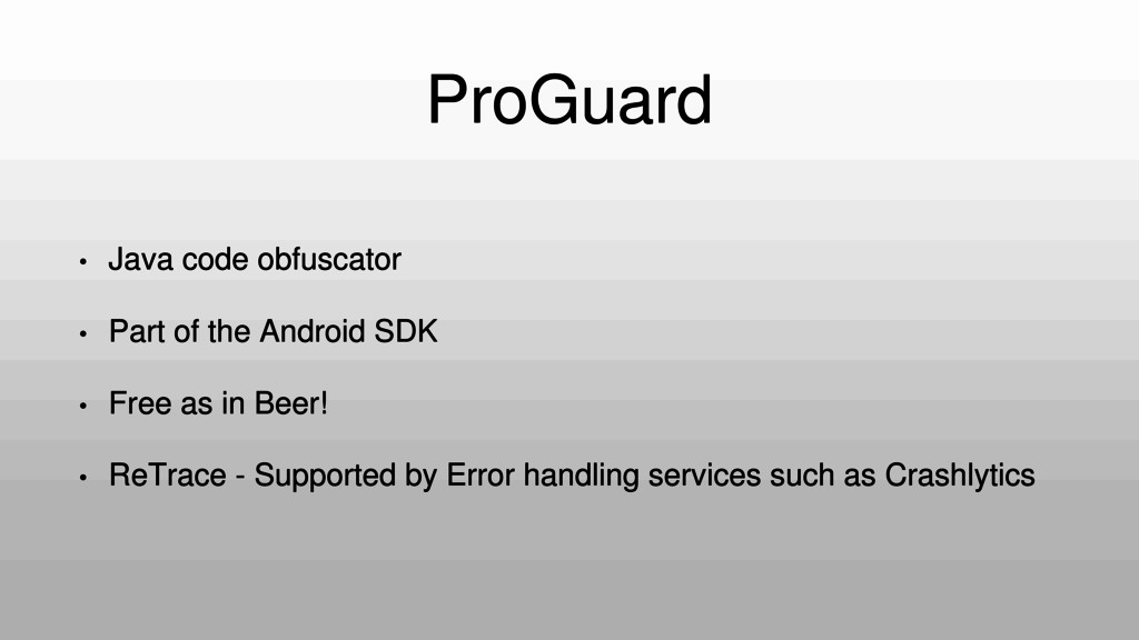 ProGuard • Java code obfuscator • Part of the A...