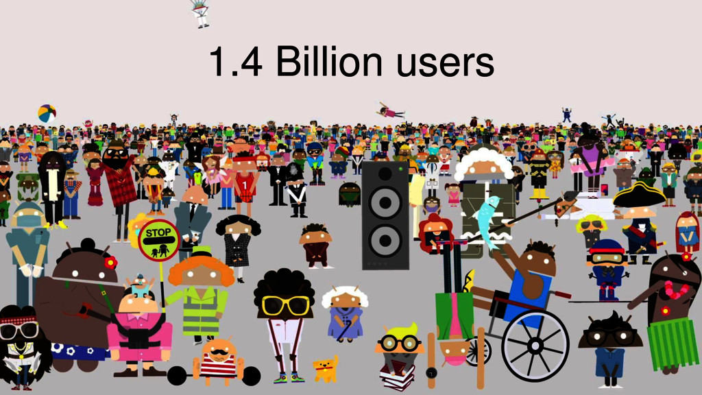 1.4 Billion users