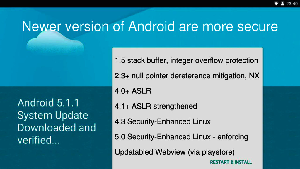Newer version of Android are more secure 1.5 st...
