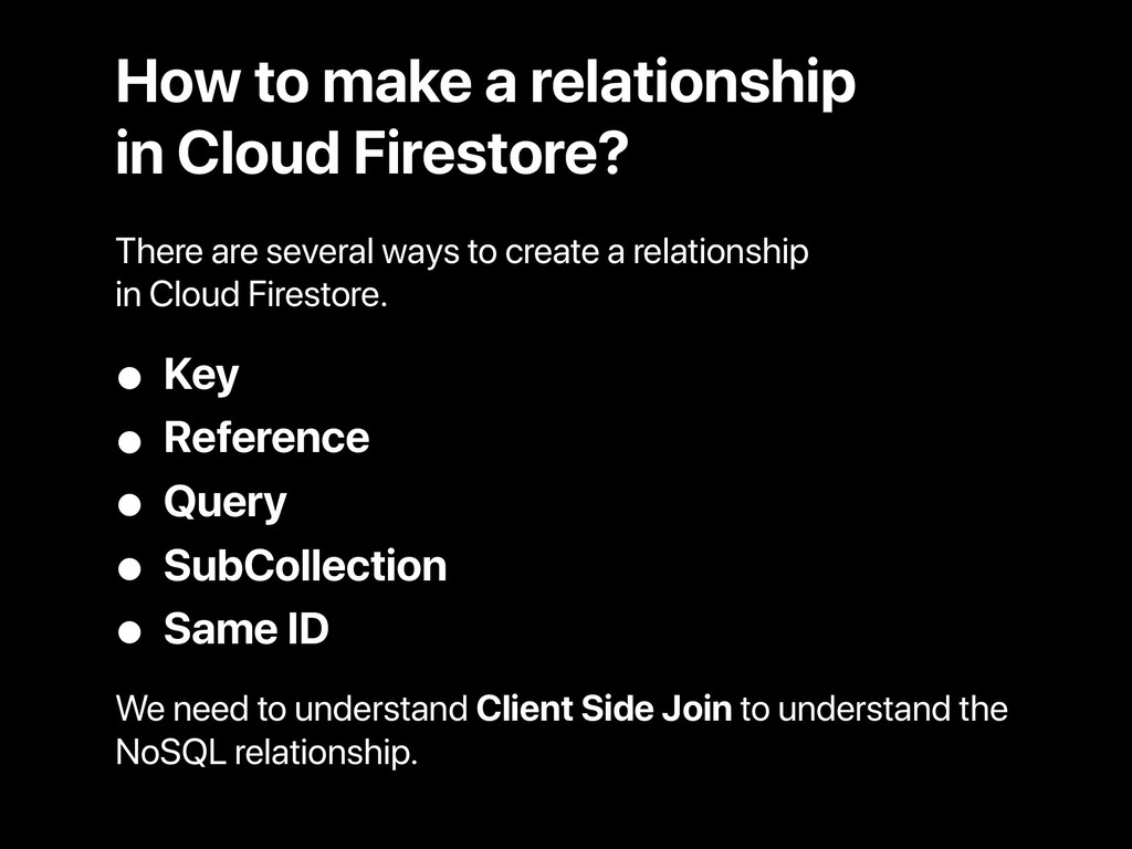 How to make a relationship in Cloud Firestore? ...