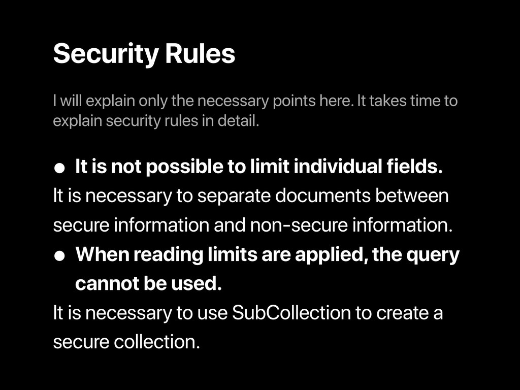 Security Rules • It is not possible to limit in...