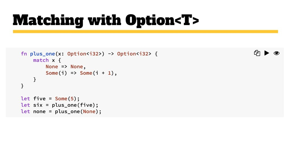 Matching with Option<T>