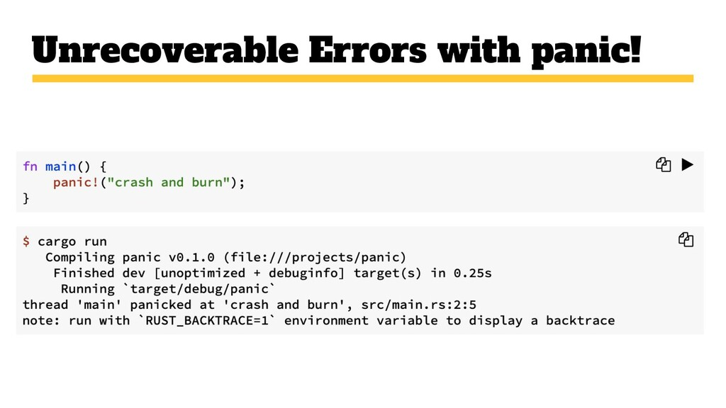 Unrecoverable Errors with panic!