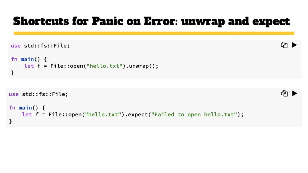 Shortcuts for Panic on Error: unwrap and expect
