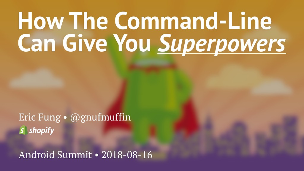 How The Command-Line Can Give You Superpowers E...