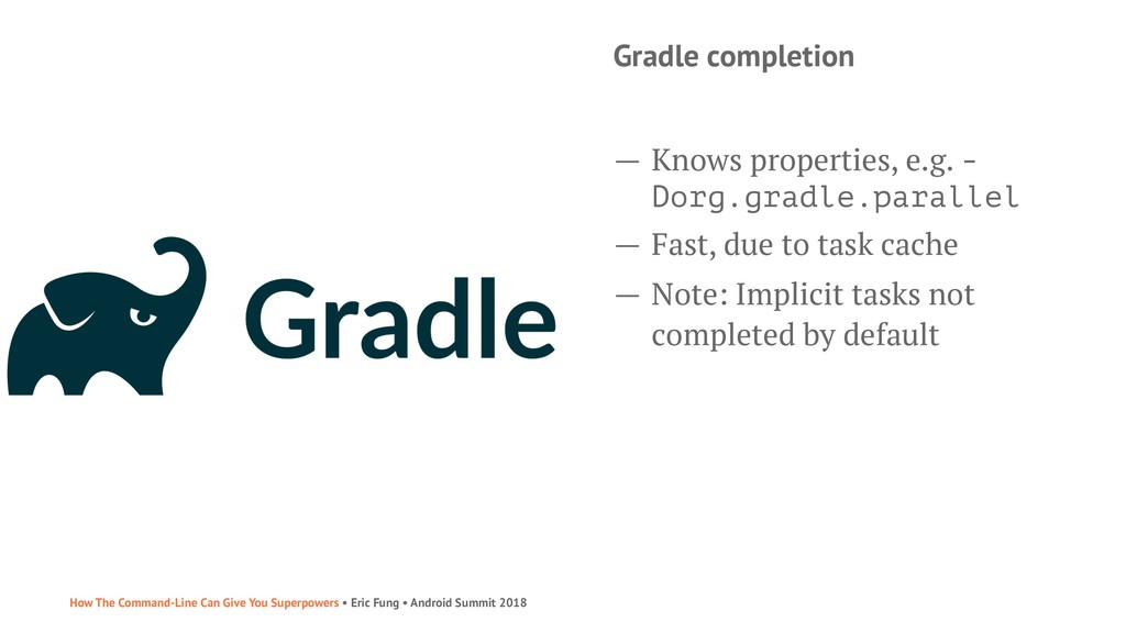 Gradle completion — Knows properties, e.g. - Do...