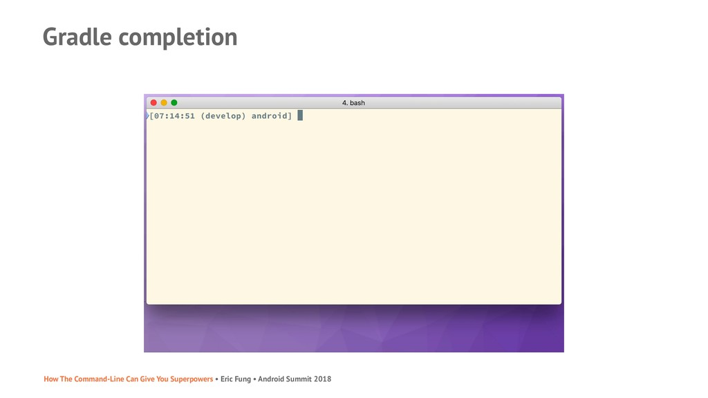 Gradle completion How The Command-Line Can Give...
