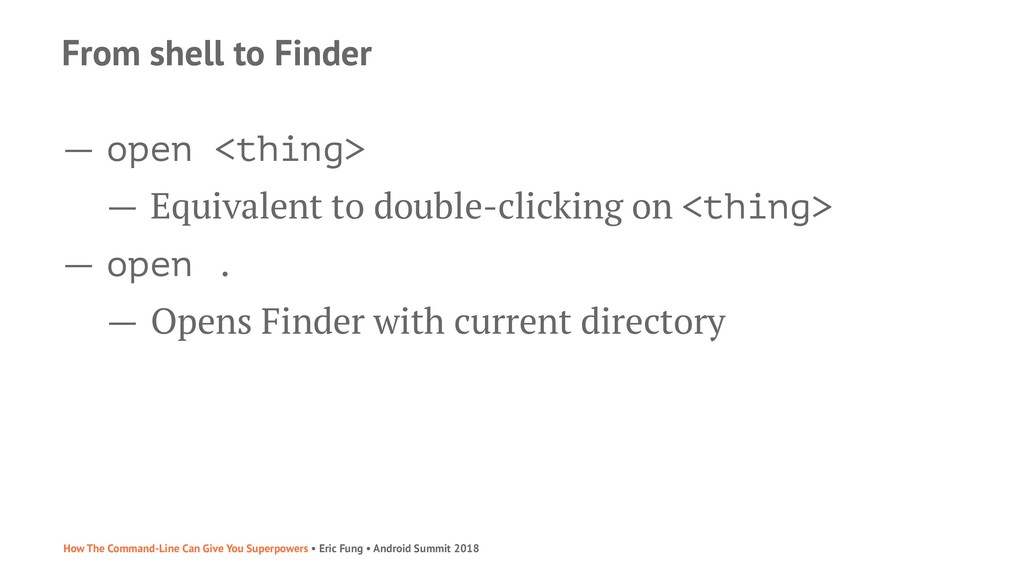 From shell to Finder — open <thing> — Equivalen...
