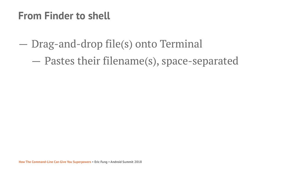 From Finder to shell — Drag-and-drop file(s) on...