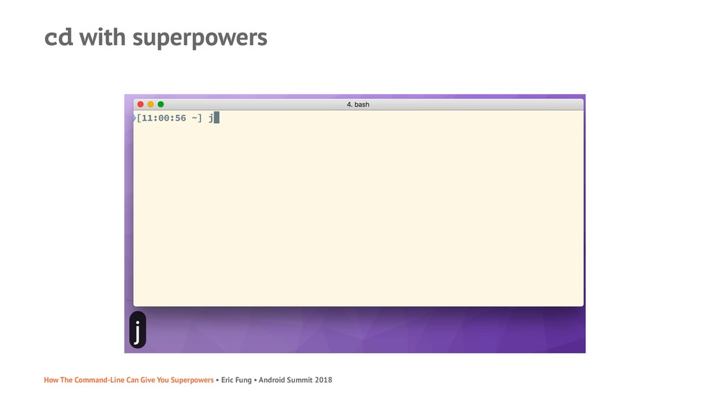 cd with superpowers How The Command-Line Can Gi...